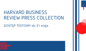 Dostęp testowy do zasobów Harvard Business Review Press Collection
