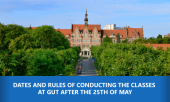Dates and rules of conducting the classes after the 25th of May. Information for students and lecturers