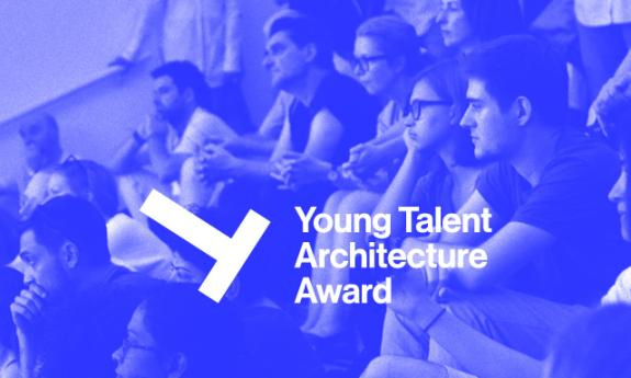 YTAA – Young Talent Architecture Award
