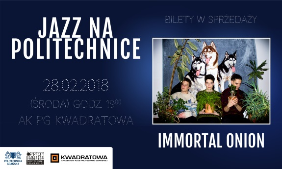 Immortal Onion zagra Jazz na Politechnice