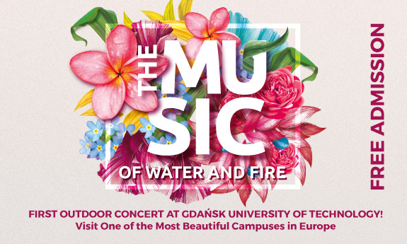 The Music of Water and Fire. First Outdoor Concert at Gdańsk University of Technology