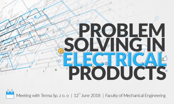 """Meeting with Terma: """"Problem solving in electrical products"""""""