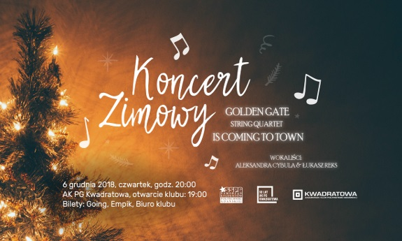 Golden Gate Is Coming to Town – Koncert zimowy w Kwadratowej 6 grudnia