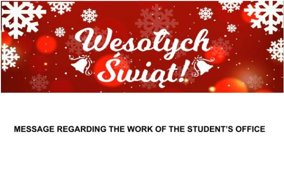 MESSAGE REGARDING THE WORK OF THE STUDENT'S OFFICE