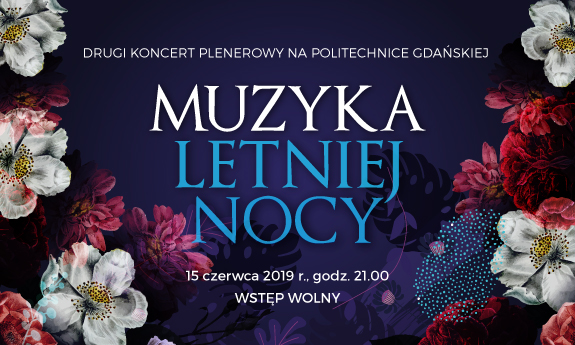 Niezwykły koncert: Muzyka letniej nocy.