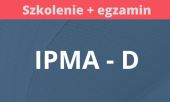 "Szkolenie ""International Project Management Association (IPMA D)"" z egzaminem"